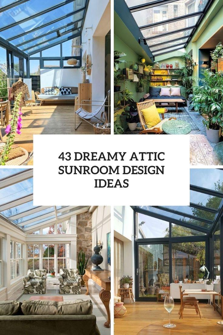 dreamy attic sunroom design ideas cover