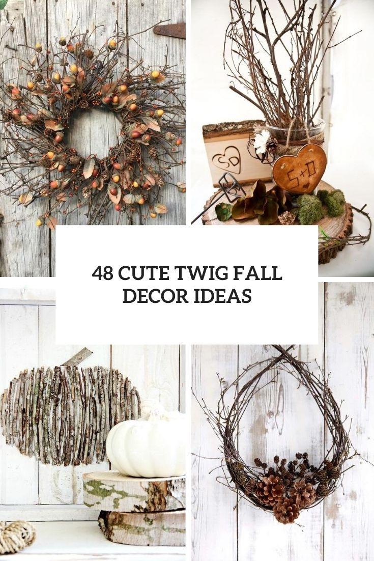 cute twig fall decor ideas cover