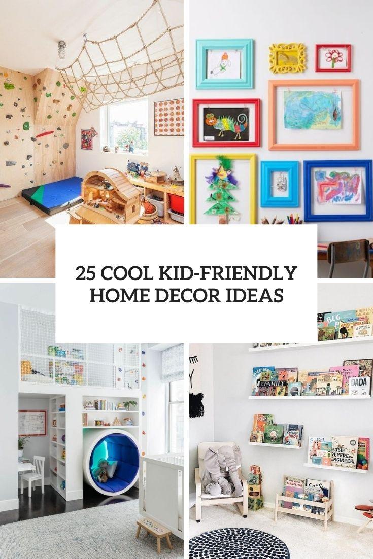 cool kid friendly home decor ideas cover