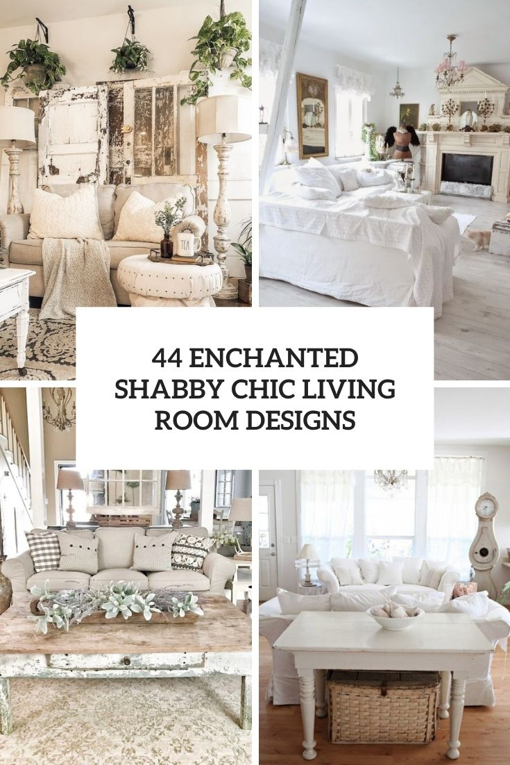 enchanted shabby chic living room designs cover