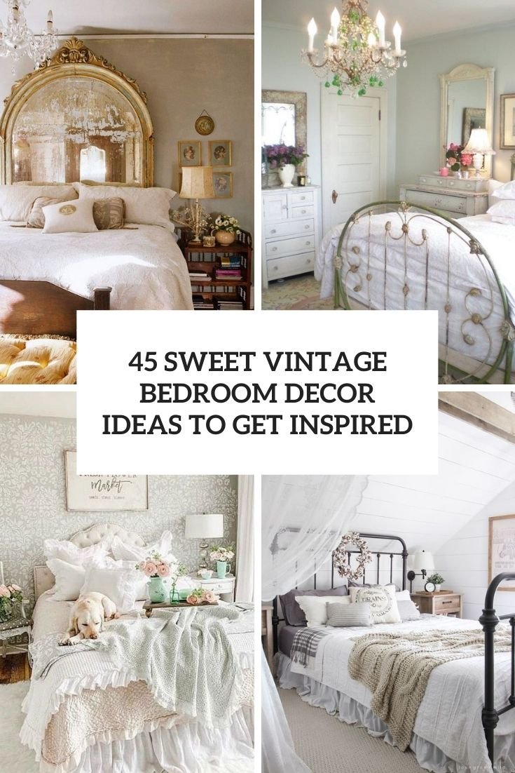sweet vintage bedroom decor ideas to get inspired cover