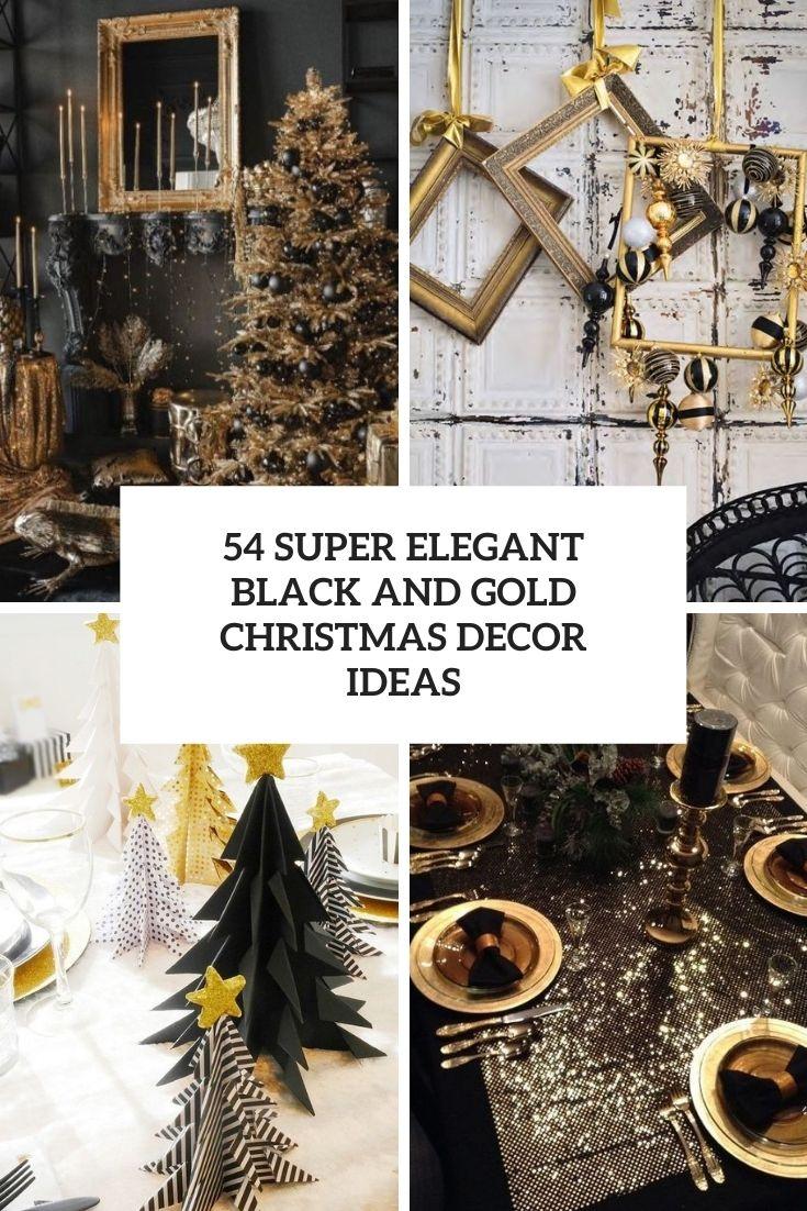 Super Elegant Black And Gold Christmas Decor Ideas Cover