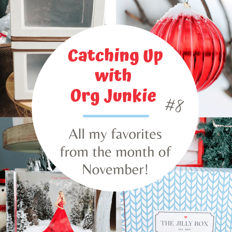Catching Up with Org Junkie #8 ~ November 2020 Favorites: Jilly Box, Home Edit & Hallmark Movies!