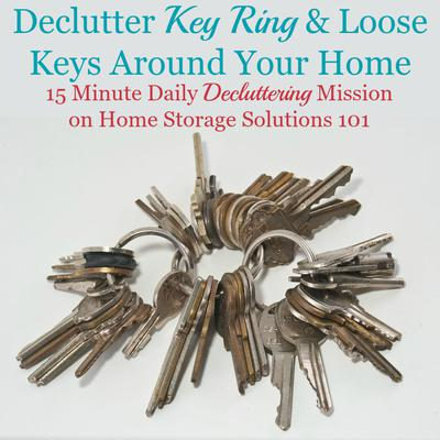 Declutter Key Ring & Loose Keys Around Your Home