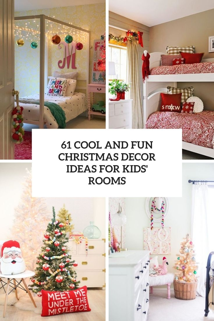 cool and fun christmas decor ideas for kids' rooms cover