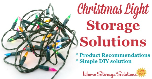 Christmas Light Storage Solutions: No More Tangled Strings & Strands