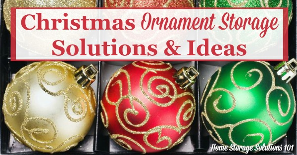 Christmas Ornament Storage Solutions: Keep Your Ornaments Safe &Amp; Secure