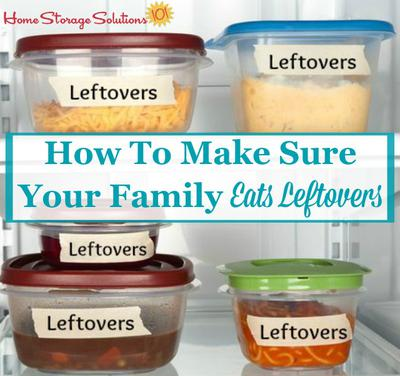 How To Eat Leftovers & Not Waste Them