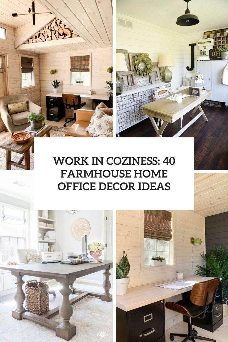 work in coziness 40 farmhouse home office decor ideas cover
